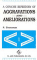 A Concise Repertory of Aggravations and Ameliorations/P. Sivaraman