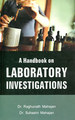 A Handbook on Laboratory Investigation/R.T. Mahajan