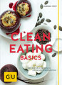 Clean Eating Basics/Hannah Frey