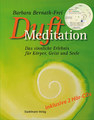 Duftmeditation mit 2 CDs/Barbara Bernath-Frei