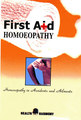 First Aid Homoeopathy in Accident and Ailments/B. Jain