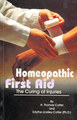 Homeopathic First Aid - The Curing of Injuries/E.L. Cotter / Thomas Cotter