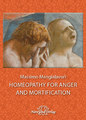 Homeopathy for Anger and Mortification/Massimo Mangialavori