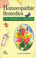 Homoeopathic Remedies for Infants & Children/Sudha Banerjee