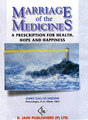 Marriage of the Medicines: A Prescription for Health, Hope and Happiness/Jardine