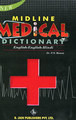 Midline Medical Dictionary/P.S. Rawat