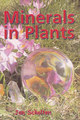 Minerals in Plants 1/Jan Scholten