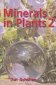 Minerals in Plants 2/Jan Scholten