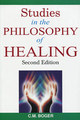 Studies in the Philosophy of Healing/Cyrus Maxwell Boger