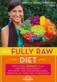 The Fully Raw Diet/Kristina Carrillo-Bucaram