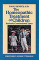 The Homeopathic Treatment of Children/Paul Herscu