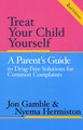 Treat Your Child Yourself (2nd edition)/Jon Gamble / Nyema Hermiston
