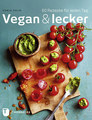 Vegan & lecker/Dunja Gulin