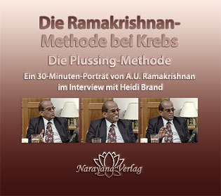 A.U. Ramakrishnan: Die Ramakrishnan-Methode bei Krebs - 1 DVD (Interview 2009)