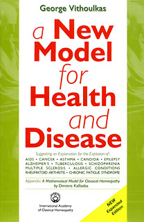 A new model for Health and Disease, George Vithoulkas