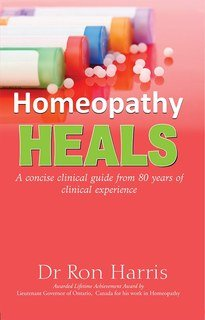 Homeopathy Heals, Dr. Ron Harris