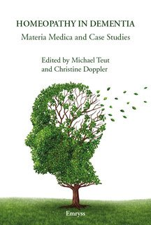 Homeopathy in Dementia, Michael Teut / Christine Doppler