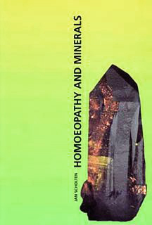 Homoeopathy and Minerals - Imperfect copy, Jan Scholten