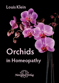 Orchids in Homeopathy - Imperfect copy, Louis Klein