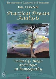 Practical Dream Analysis - Using C.G. Jung's archetypes in homeopathy - 5 CD's, Jane Cicchetti