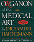 Organon of the Medical Art / Samuel Hahnemann